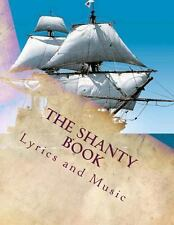 The Shanty Book : Sailor Shanties by Richard Terry (2013, Paperback)