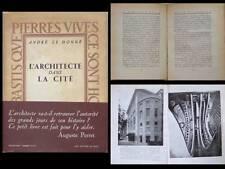 ANDRE LE DONNE, L'ARCHITECTE DANS LA CITE, 1945 - AUGUSTE PERRET