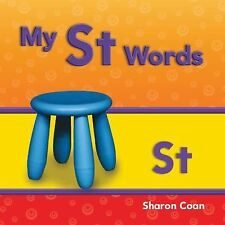 Targeted Phonics Ser.: My St Words by Sharon Coan (2012, Other)