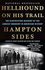 Hellhound on His Trail: The Electrifying Account of the Largest Manhunt in Ameri