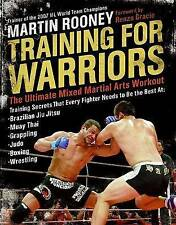 Training for Warriors: The Ultimate Mixed Martial Arts Workout by Martin Rooney…