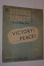 VINTAGE 1945 WWII ORDNANCE SERGEANT MILITARY MAGAZINE! VICTORY ISSUE! 100s PICS!