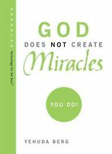 God Does Not Create Miracles