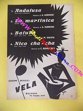 RARO SPARTITO SINGOLO Andalusa La martinica Baluba Nico cha-cha 1963 no cd lp