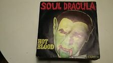 45T HOT BLOOD -SOUL DRACULA-
