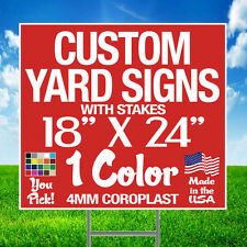 100 18x24 Custom Yard Signs Corrugated Plastic + Stakes