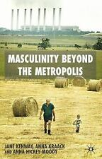 Masculinity Beyond the Metropolis-ExLibrary