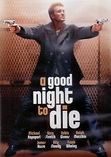 A GOOD NIGHT TO DIE (DVD, 2005) DON'T BUY FROM AUTO 2 CENT UNDER ME