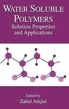 Water Soluble Polymers : Solution Properties and Applications (1998, Hardcover)
