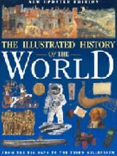 Illustrated History of the World: From the Big Bang to the Third Millennium