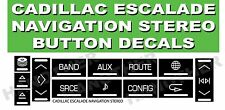 07-14 Cadillac Escalade - Stereo Radio Navigation Button Repair Decals sticker