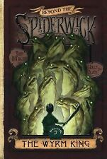 The Wyrm King (Beyond the Spiderwick Chronicles, Book 3)-ExLibrary