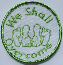 WE SHALL OVERCOME Vintage 70`s/80`s Embroidered Patch Funny Humorous Adult