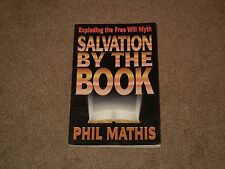 Phil Mathis Salvation By The Book (Book, Nonfiction, Christian, Paper Back)