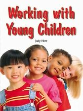 Working with Young Children by Judy Herr  Ed.D.. 159070813X Hardcover Book. New