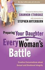 Preparing Your Daughter for Every Woman's Battle: Creative Conversations About..