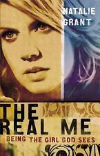 The Real Me : Being the Girl God Sees by Natalie Grant (2005, Paperback)