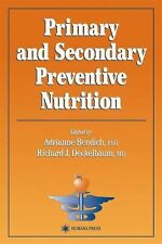 Primary and Secondary Preventive Nutrition (Nutrition and Health)