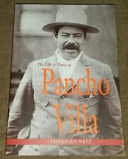 The Life and Times of Pancho Villa by Friedrich Katz (1998, Paperback)