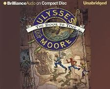 Ulysses Moore: The Door to Time Ulysses Moore Series