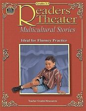 Reader's Theater: Multicultural Stories : Ideal for Fluency Practice grades 2-3
