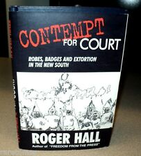 Contempt For Court by Roger Hall hc 2000 Robes Badges Extortion in New South