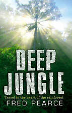 Deep Jungle: Journey To The Heart Of The Rainforest,GOOD Book