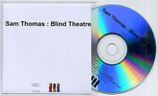 SAM THOMAS Blind Theatre 2013 UK 11-trk promo test CD