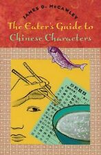 The Eater's Guide to Chinese Characters-ExLibrary