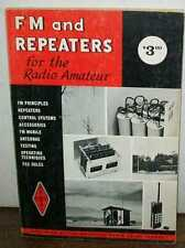 FM AND REPEATERS FOR THE RADIO AMATEUR 1970 VERY GOOD #jg-115