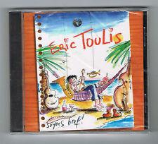 ÉRIC TOULIS - SOYONS BREF ! - CD 15 TITRES - 2002 - NEUF NEW NEU