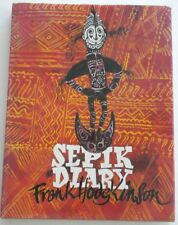 Sepik Diary SIGNED Frank Hodgkinson RARE Limited Edition  Only 2500  Hardcover
