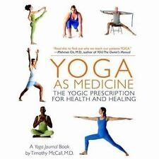 Yoga as Medicine: The Yogic Prescription for Health and Healing, Yoga Journal, T