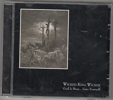 WICKED KING WICKER - god is busy....save yourself CD