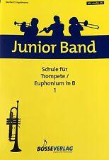Norbert Engelmann - Junior Band - Schule für Trompete/Euphonium in B 1