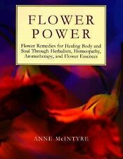 Flower Power: Flower Remedies for Healing Body and Soul Through Herbalism, Home