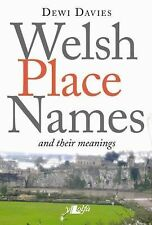 Welsh Place Names and Their Meanings by Dewi Davies (2012, Paperback)