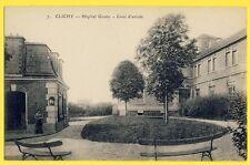 cpa 92 - CLICHY (Hauts de Seine) HÔPITAL GOUIN Cour d'entrée Edit. E. LE DELEY