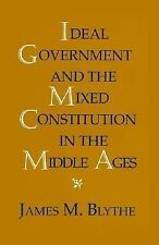 Ideal Government and the Mixed Constitution in the Middle Ages-ExLibrary