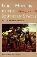Three Months in the Southern States : April-June 1863 by Arthur J. L....