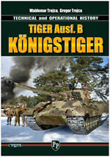 TIGER Ausf. B KONIGSTIGER TECHNICAL AND OPERATIONAL HISTORY
