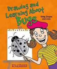 Drawing and Learning About Bugs: Using Shapes and Lines (Sketch It!)-ExLibrary
