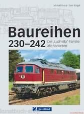 Fachbuch Baureihen 230-242 Ludmilla-Familie Baureihe 231 232 233 234 241 242 NEU