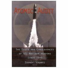Atomic Audit: The Costs and Consequences of U.S. Nuclear Weapons Since 1940, Sch