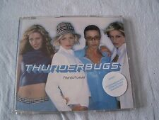 Friends forever by Thunderbugs CD Single 1999 Pop Vocal First Avenue