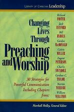 Library of Christian Leadership:Changing Lives Through Preaching.Marshall Shelle