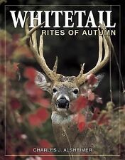 Whitetail Rites of Autumn by Alsheimer, Charles