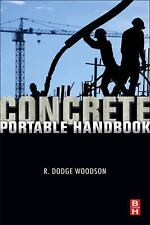 Concrete Portable Handbook by Woodson, R. Dodge