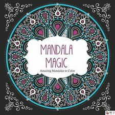 Mandala Magic: Amazing Mandalas Coloring Book for Adults,