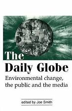 The Daily Globe: Environmental Change, the Public and the Media, , Good Book